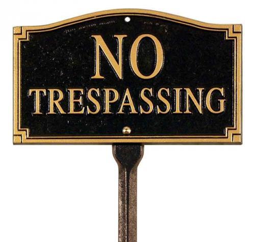 No Trespassing Plaque