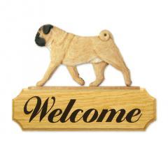 Pug Dog Welcome Sign