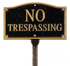 No Trespassing Plaque